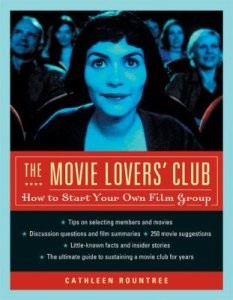 Movie Lovers' Club: How to Start Your Own Film Group