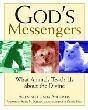 God's Messengers: What Animals Teach Us about the Divine