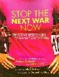 Stop the Next War Now: Effective Responses to Violence and Terrorism