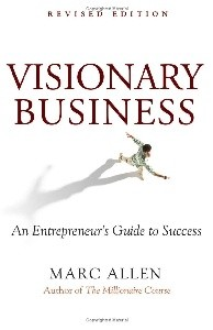 Visionary Business: An Entrepreneur's Guide to Success [DMGD]