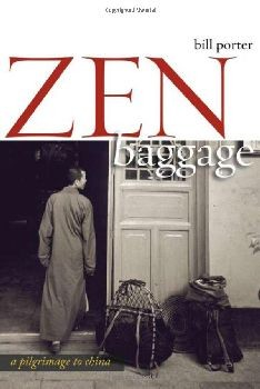 Zen Baggage: A Pilgrimage to China - Hardcover