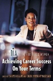 Achieving Career Success on Your Terms: The Nia Guide for Black Women