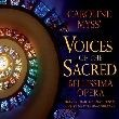 Voices of the Sacred - Bellissima Opera - CD