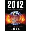 2012: Extinction or Utopia: Doomsday Prophecies Explored