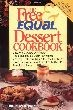 The Free and Equal Dessert Cookbook: 160 Quick and Delicious Low-Calorie, No Sugar Added Delights, Featuring Equal