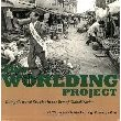The Worlding Project: Doing Cultural Studies in the Era of Globalization