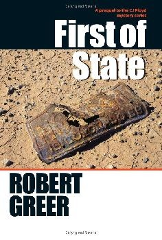 First of State (CJ Floyd Mystery Series) - Hardcover