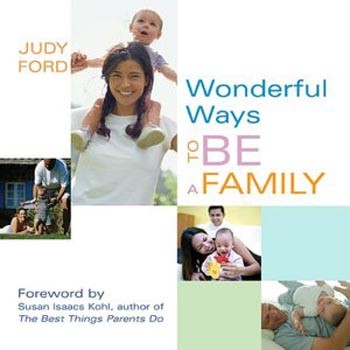 Wonderful Ways to Be a Family [Paperback]