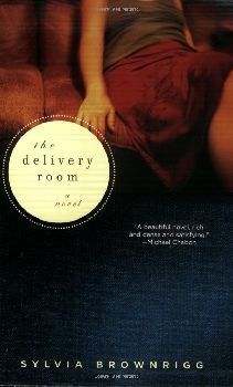 The Delivery Room: A Novel