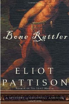 Bone Rattler: A Mystery of Colonial America [DMGD]