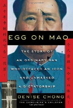 Egg on Mao: The Story of an Ordinary Man Who Defaced an Icon and Unmasked a Dictatorship - Hardcover