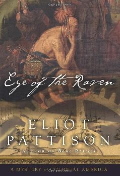 Eye of the Raven: A Mystery of Colonial America - Hardcover