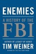 Enemies: A History of the FBI [Hardcover]