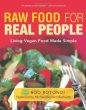 Raw Food for Real People: Living Vegan Food Made Simple - Softcover [DMGD]