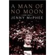 A Man of No Moon: A Novel