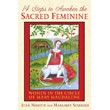 14 Steps to Awaken the Sacred Feminine: Women in the Circle of Mary Magdalene