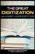 The Great Digitization and the Quest to Know Everything