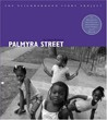 Palmyra Street (The Neighborhood Story Project)