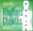 Rhythms of the Chakras 2 [Audio CD]