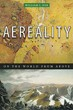 Aereality: On the World from Above [Hardcover]