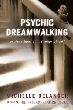 Psychic Dreamwalking (RWW)