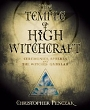 Temple of High Witchcraft: Ceremonies, Spheres and The Witches' Qabalah