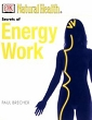 Secrets of Energy Work