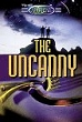 Unexplained, The: The Uncanny (softcover)