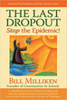 Last Dropout, The: Stop the Epidemic! [Paperback]