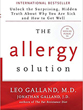 Allergy Solution, The: Unlock the Surprising, Hidden Truth about Why You Are Sick and How to Get Well [Hardcover][DMGD]