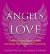 Angels of Love: 5 Heaven-Sent Steps to Find and Keep the Perfect Relationship [Paperback]