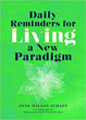 Daily Reminders for Living a New Paradigm [Paperback]