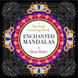 Enchanted Mandalas: A Spiritual Coloring Book [Paperback]