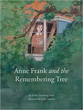 Anne Frank and the Remembering Tree [Hardcover] (DMGD)