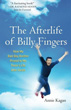 Afterlife of Billy Fingers, The: How My Bad-Boy Brother Proved to Me There's Life After Death [Paperback]
