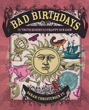 Bad Birthdays: The Truth Behind Your Crappy Sun Sign [Paperback] (DMGD)