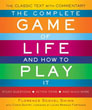Complete Game of Life and How to Play It, The: The Classic Text with Commentary, Study Questions, Action Items, and Much More [Paperback] [DMGD]