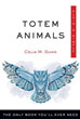 Totem Animals, Plain & Simple: The Only Book You'll Ever Need [Paperback]