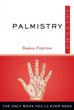Palmistry, Plain & Simple: The Only Book You'll Ever Need [Paperback]