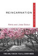 Reincarnation, Plain & Simple: The Only Book You'll Ever Need [Paperback]