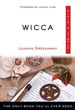 Wicca, Plain & Simple: The Only Book You'll Ever Need [Paperback]