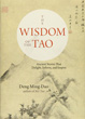 Wisdom of the Tao, The: Ancient Stories that Delight, Inform, and Inspire [Paperback]