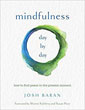 Mindfulness, Day by Day: How to Find Peace in the Present Moment [Paperback] [DMGD]