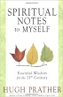 Spiritual Notes to Myself: Essential Wisdom for the 21st Century (RWW)