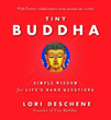 Tiny Buddha, Simple Wisdom for Life's Hard Questions [Hardcover]