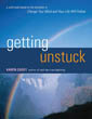 Getting Unstuck [Paperback]
