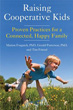 Raising Cooperative Kids: Proven Practices for a Connected, Happy Family [Paperback]