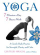 Yoga 7 Minutes a Day, 7 Days a Week: A Gentle Daily Practice for Strength, Clarity, and Calm [Paperback] [DMGD]