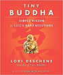 Tiny Buddha: Simple Wisdom for Life's Hard Questions [Paperback]