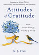 Attitudes of Gratitude: How to Give and Receive Joy Every Day of Your Life [Paperback]